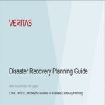 Disaster Recovery Planning – In fact, the most important disaster recovery decisions are not about technology. See more in the Veritas document.