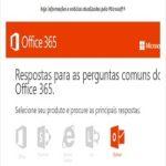 Respostas para as perguntas comuns do Office 365®.